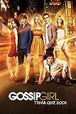 Gossip Girl: Tivia Quiz Book