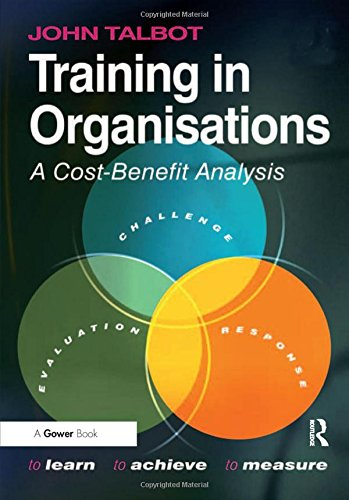 Training In Organisations A Cost Benefit Analysis