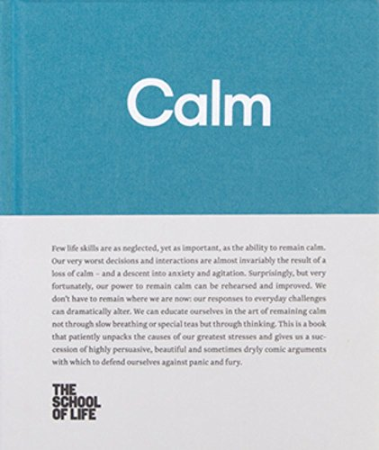 Calm (The School of Life Library)