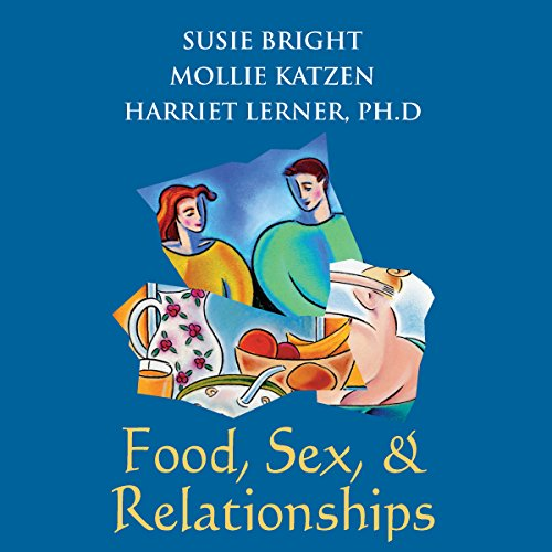 Food, Sex, and Relationships audiobook cover art
