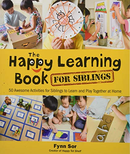 Compare Textbook Prices for The Happy Learning Book for Siblings: 50 Awesome Activities for Siblings to Learn and Play Together at Home  ISBN 9789811224348 by Fynn Sor