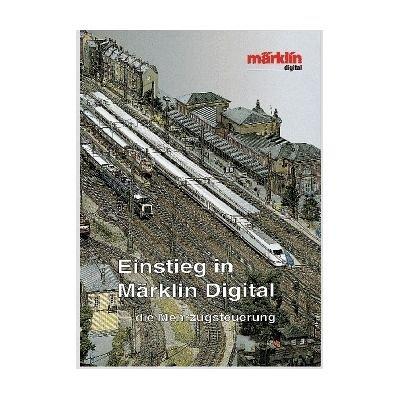 Märklin Buch Einstieg in Märklin Digital die Mehrzugsteuerung (308)