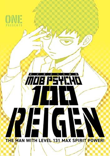 Mob Psycho 100: Reigen: the man with level 131 max spirit power!