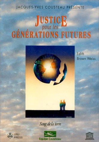 Justice pour les generations futures (Dossiers)