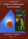 Tarot symbolique et maçonnique
