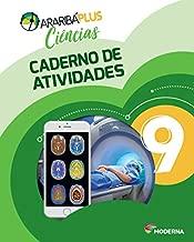 Arariba Plus. Ciências. 9º Ano - Caderno de Atividades