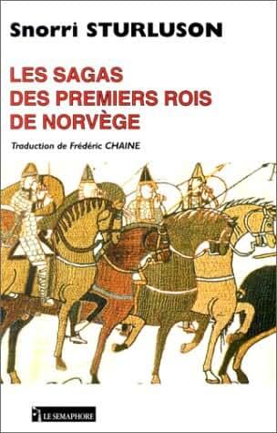 Les Sagas des premiers rois de Norvège