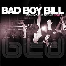 Best bad boy bill behind the decks Reviews