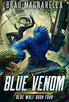Blue Venom (Blue Wolf Book 4) by [Brad Magnarella]