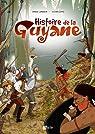 Histoire de la Guyane par Copin