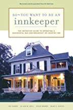 So - You Want to Be an Innkeeper