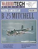 North American B-25 Mitchell - Warbird Tech Vol. 12