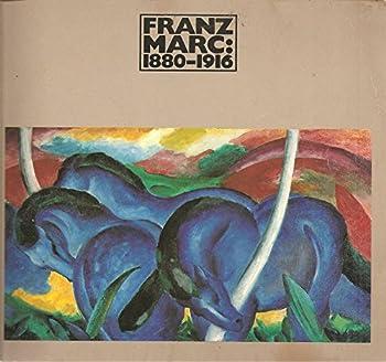 Paperback Franz Marc, 1880-1916 Book