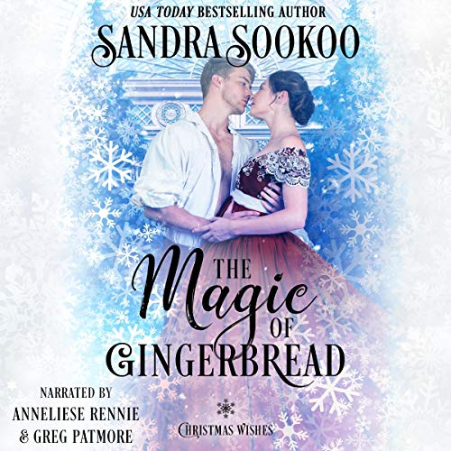 The Magic of Gingerbread Audiobook By Sandra Sookoo cover art