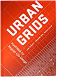 Busquets, J: Urban Grids: Handbook for Regular City Design - Joan Busquets