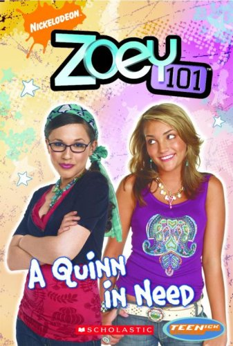 Zoey 101: A Quinn in Need.