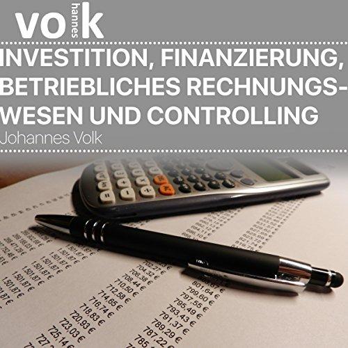 Investition, Finanzierung, betriebliches Rechnungswesen und Controlling Titelbild