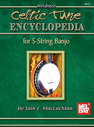 Celtic Tune Encyclopedia for 5-String Banjo (English Edition)