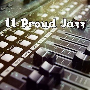 11 Proud Jazz