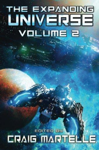 The Expanding Universe: Exploring the Science Fiction Genre (SCIFI Anthology) (Volume 2)