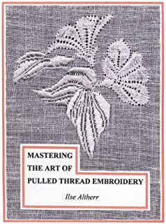 Mastering the Art of Pulled Thread Embroidery
