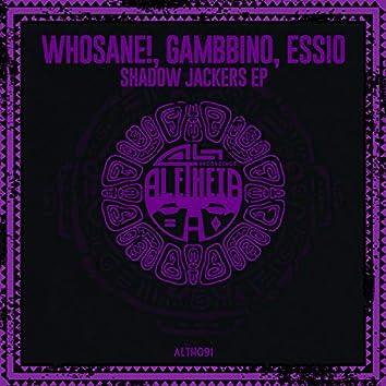 Shadow Jackers EP