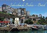 Salvador de bahia - bresil (calendrier mural 2020 din a3 horizontal) - l'une des plus belles villes (Calvendo Places): L'une des plus belles villes ... du Brésil. (Calendrier mensuel, 14 Pages )