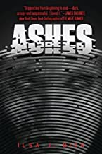 Ashes by Ilsa J. Bick (2011-09-06)