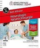 Bien débuter - Neurologie-Neurochirurgie