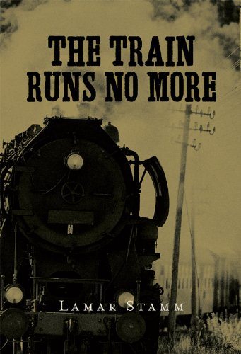 The Train Runs No More (English Edition)