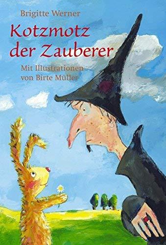 Kotzmotz der Zauberer von Brigitte Werner ( September 2008 )