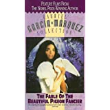 Fable of the Beautiful Pigeon Fancier [VHS]