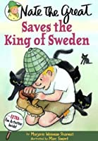 Nate the Great Saves the King of Sweden (Nate the Great Detective Stories)
