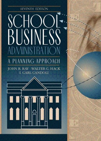 School Business Administration A Planning Approach 7th Edition