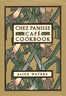 Chez Panisse Café Cookbook