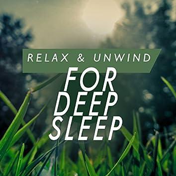 Relax & Unwind for Deep Sleep