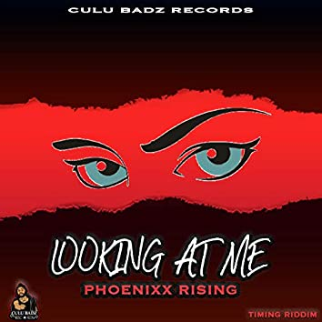 Looking At Me (Single)