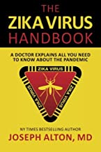 The Zika Virus Handbook: A Doctor Explains All You Need To Know About The Pandemic
