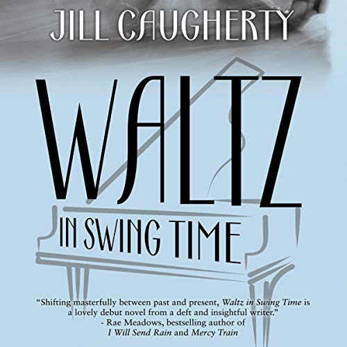 Waltz in Swing Time Audiobook By Jill Caugherty cover art