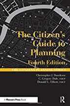 The Citizen's Guide to Planning: Fourth Edition (Citizens Planning Series)