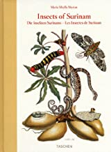 Maria Sibylla Merian: Insects of Surinam