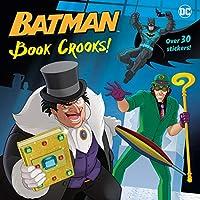 Book Crooks! (DC Super Heroes: Batman) (Pictureback(R))