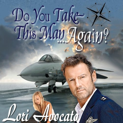Do You Take This Man...Again? audiobook cover art