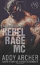 The President (of Rebel Rage MC)
