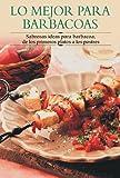 Mejor para barbacoas, lo (Cocina Paso a Paso/Cooking Step by Step (Spanish))