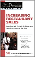 The Food Service Professionals Guide to: Increasing Restaurant Sales (Guide 15) by B J Granberg(2003-01-12)
