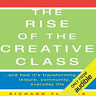 The Rise of The Creative Class audiobook cover art