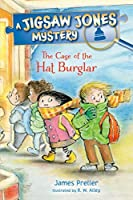 The Case of the Hat Burglar (A Jigsaw Jones Mysteries)