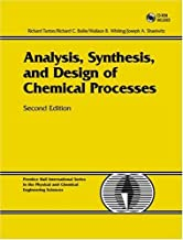 Analysis, Synthesis, and Design of Chemical Processes (2nd Edition)