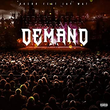 Demand (feat. Jay Wat)
